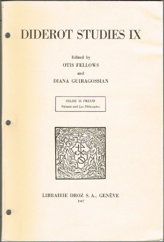 Diderot Studies IX: Palissot and Les Philosophes: Hilde H. Freud