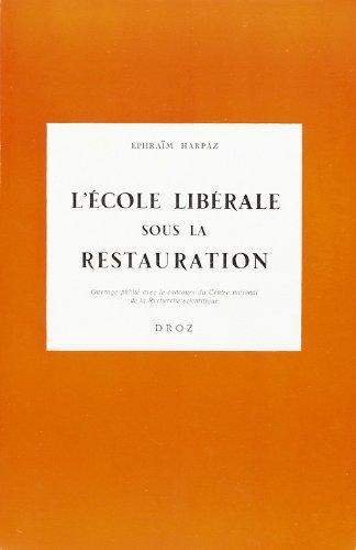 9782600039604: L'Ecole Liberale Sous la Restauration : le