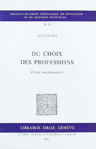 9782600040167: du choix des professions : etude sociologique