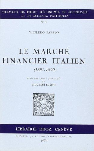 9782600040174: Le Marche Financier Italien (1891-1899)