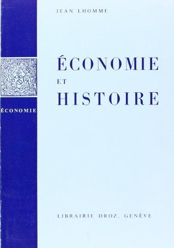 9782600040372: Economie et Histoire