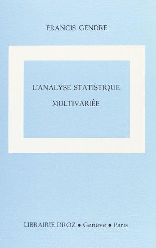 9782600040785: l'analyse statistique multivariee : introduction a son utilisation pratique