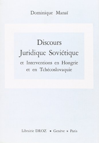 9782600040938: Discours Juridique Sovi�tique et Interventions en Hongrie et en Tchecoslovaquie