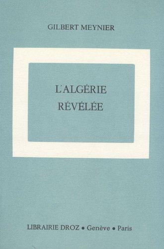 9782600040983: L'Algérie révélée : La guerre de 1914-1918 et le premier quart du XXe siècle