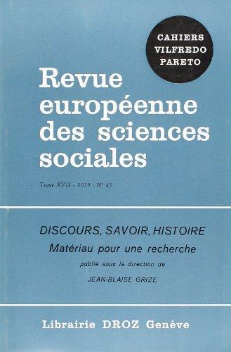 Discours, savoir, histoire, matériaux pour une recherche.: Sous la direction