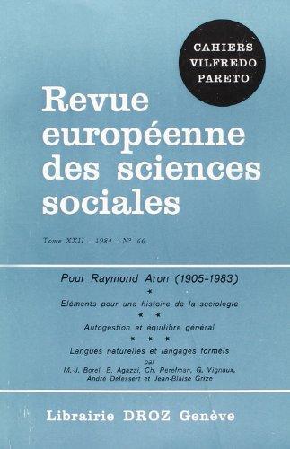 9782600042192: Pour Raymond Aron (1905-1983). Elements pour une Histoire de la Sociologie. Autosuggestion et Equili