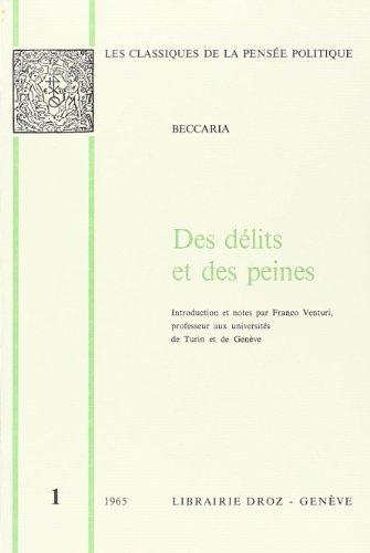 Des Délits et des peines / Traduit: Beccaria, Cesare. Introduction