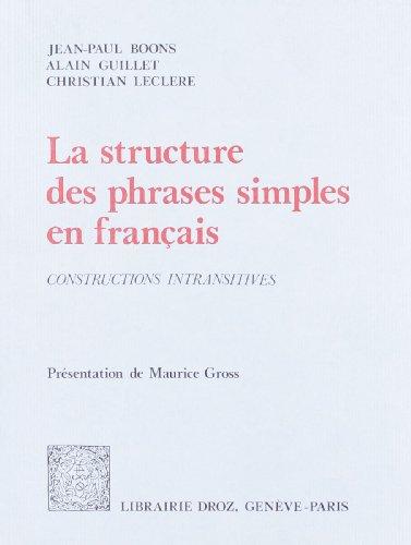 9782600043069: La Structure des Phrases Simples en Français