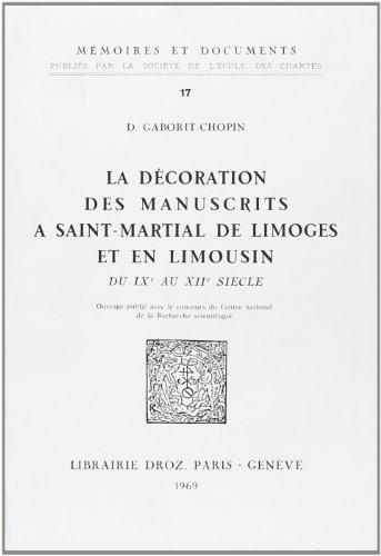 9782600045223: La Décoration des Manuscrits a Saint-Martial de Limoges et en Limousin du Ixe au Xiie Siecle