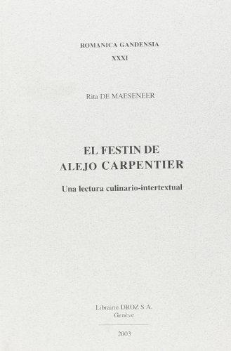 9782600046336: El Festin de Alejo Carpentier : Una Lectura Culinario-Intertextual