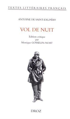 Vol de Nuit: Antoine de Saint-Exupéry