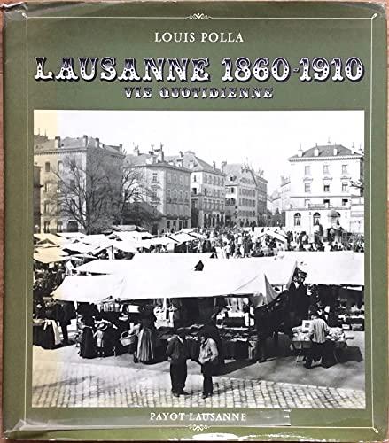 9782601003413: LAUSANNE 1860-1910: VIE QUOTIDIENNE.