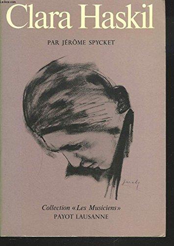 9782601003895: Clara Haskil (French Edition)