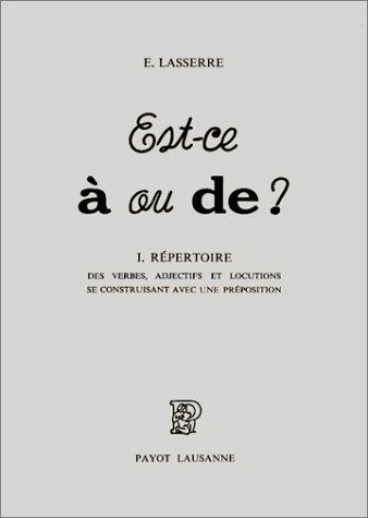 9782601012774: Est-ce à ou de ? - I. Répertoire