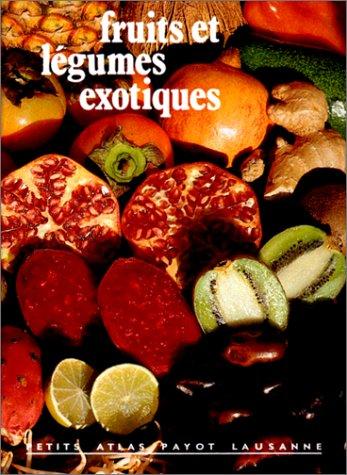 9782601020892: FRUITS ET LEGUMES EXOTIQUES