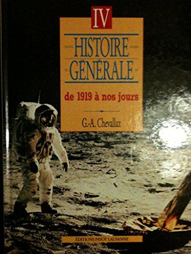 9782601030785: Histoire générale, tome 4 : De 1919 à nos jours