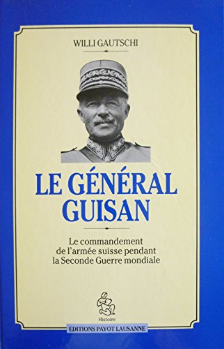 9782601030860: General guisan 062295 (Histoire)