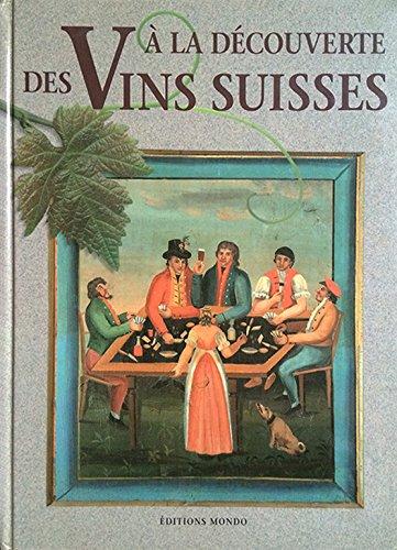 9782601031249: Connaissance des vins suisses