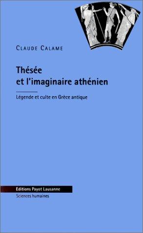 Thesee et l'imaginaire athenien nlle ?dition: Calame Cl