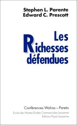 9782601031874: Les Richesses défendues : Conférences Walras - Pareto