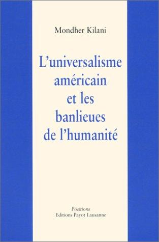 9782601033045: L'Universalisme am�ricain et les Banlieues de l'humanit�
