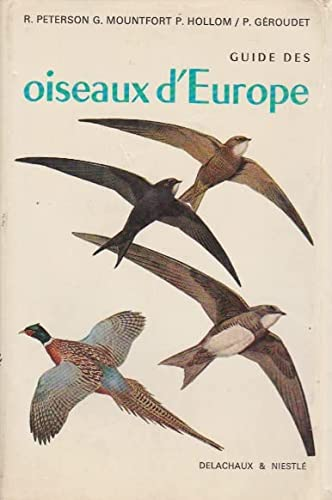 Guide des oiseaux d'Europe: Roger Peterson; Guy