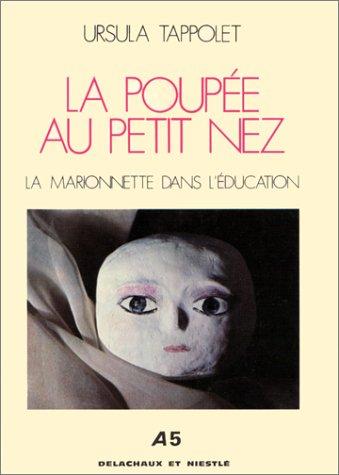 9782603001509: La poupée au petit nez. La marionnette dans l'éducation