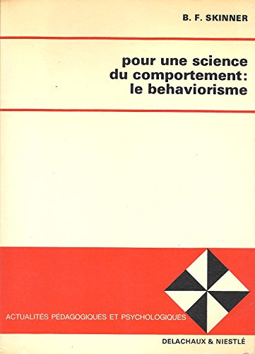 9782603001776: Pour Une Science du Comportement: Le Behaviorisme