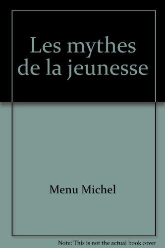 9782603002285: Les mythes de la jeunesse