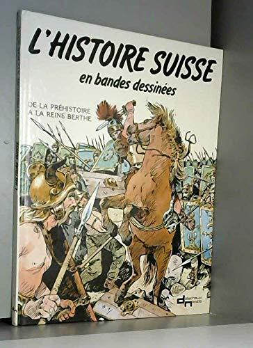 Die Schweizer Geschichte - Von der Steinzeit... Cover