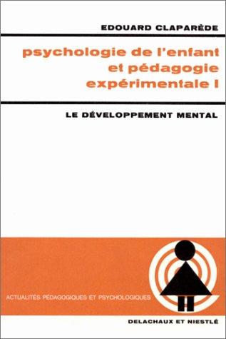 9782603004326: Psychologie de l'enfant et pédagogie expérimentale, tome 1