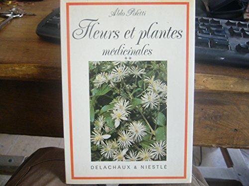 9782603004647: Fleurs et Plantes medicinales