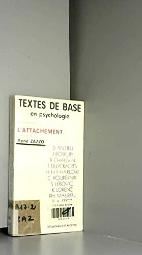 L'Attachement: Zazzo (dir.) Didier