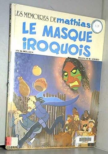 9782603005484: Le masque iroquois