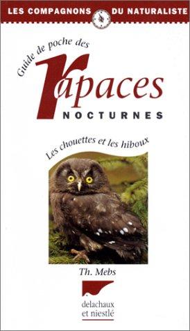 9782603006184: GUIDE DES RAPACES NOCTURNES CHOUETTES & HIBOUX