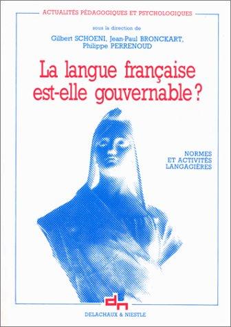 9782603006535: La langue française est-elle gouvernable ? : Normes et activités langagières