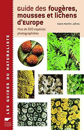9782603006849: Guide des fougères, mousses et lichens d'Europe