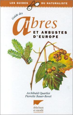 9782603007235: Guide des arbres et arbustes d'Europe