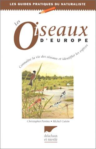 9782603007280: LES OISEAUX D'EUROPE (Les guides du naturaliste)