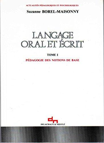 9782603007433: LANGAGE ORAL ET ECRIT. Tome 1