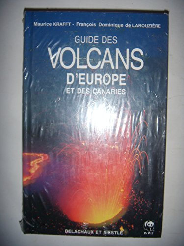 9782603008133: GUIDE DES VOLCANS D'EUROPE ET CANARIES