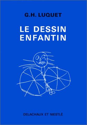 Le dessin enfantin: Luquet, Georges Henri