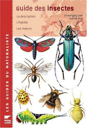 9782603008478: Guide des insectes. La description, l'habitat, les moeurs