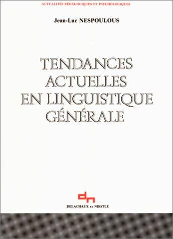 9782603009109: Tendances actuelles en linguistique générale
