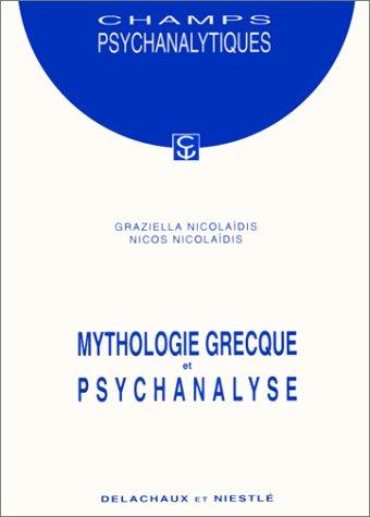 9782603009598: MYTHOLOGIE GRECQUE ET PSYCHANALYSE