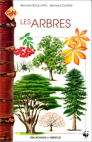 LES ARBRES - GJN (Règne Vegetal): Duhem; Bernard Boullard