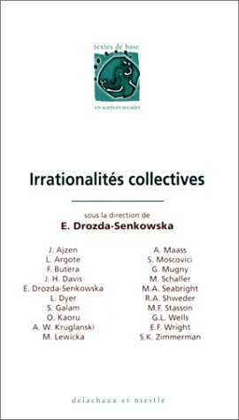 9782603010044: LES IRRATIONALITES COLLECTIVES