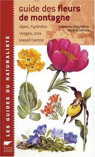 Guide des fleurs de montagne (2603010093) by Christopher Grey-Wilson; Marjorie Blamey