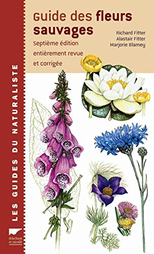 Guide des fleurs sauvages: Fitter, Richard