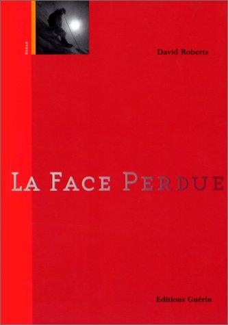 9782603010556: LA FACE PERDUE